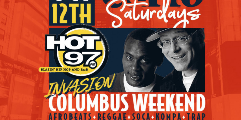Carib Saturdays: Hot 97 Columbus Weekend Invasion