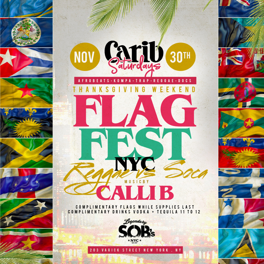 Carib Saturdays Flag Fest At SOB's