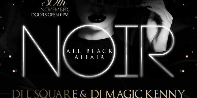Certified Saturdays Presents: NOIR All Black Affair