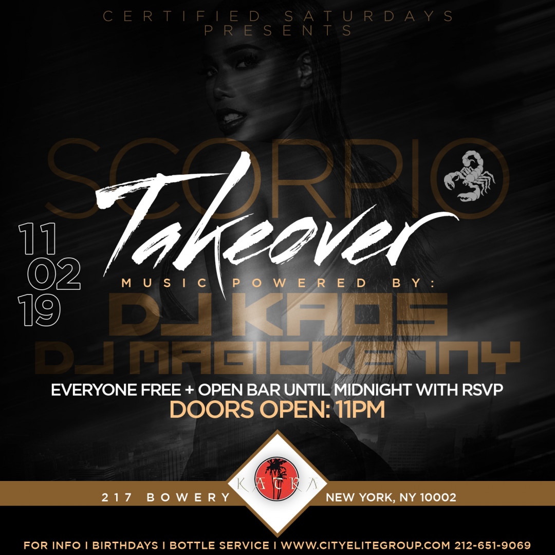 Certified Saturdays Presents: Scorpio Takeover