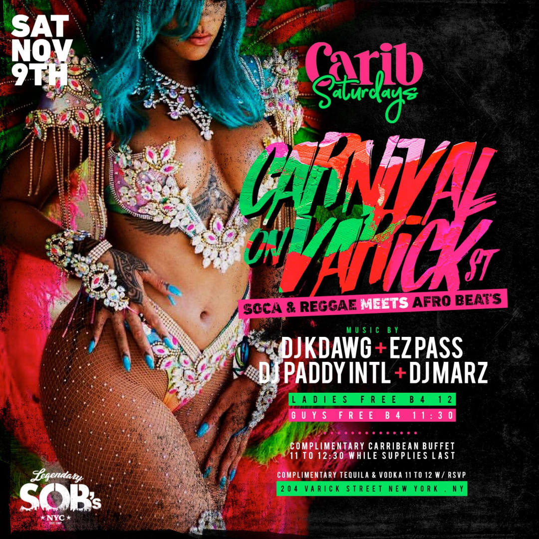 CARIB SATURDAYS PRESENTS: CARNIVAL ON VARICK ST