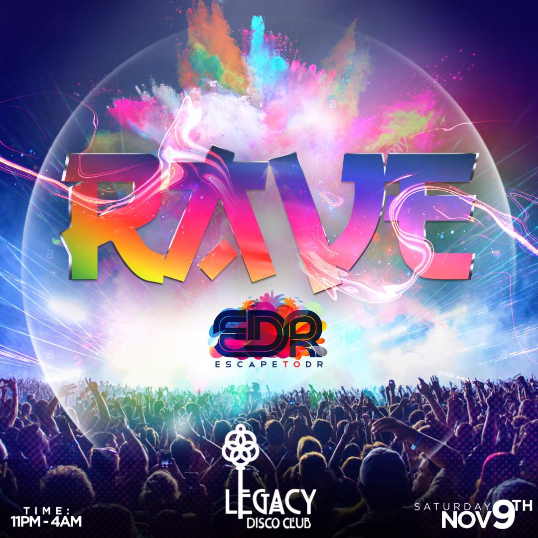 RAVE AT LEGACY DISCO EDR 2019