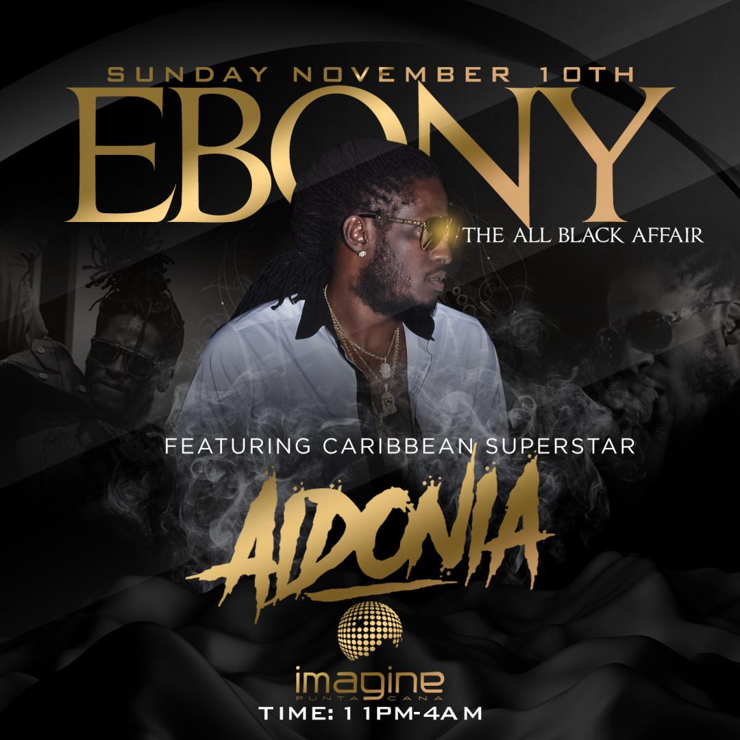 EBONY The ALL BLACK AFFAIR W/ Caribbean Superstar AIDONIA