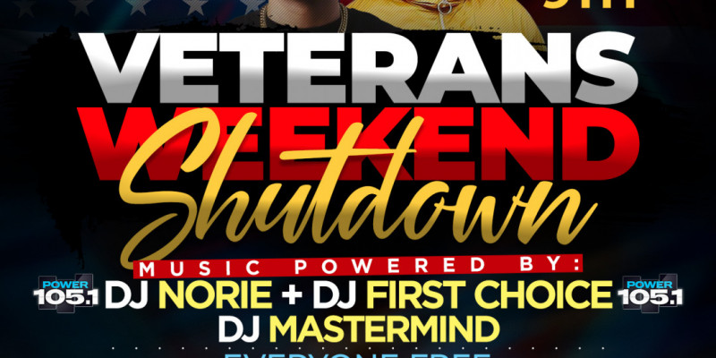Lifestyle Saturdays Presents: VETERANS WEEKEND SHUTDOWN