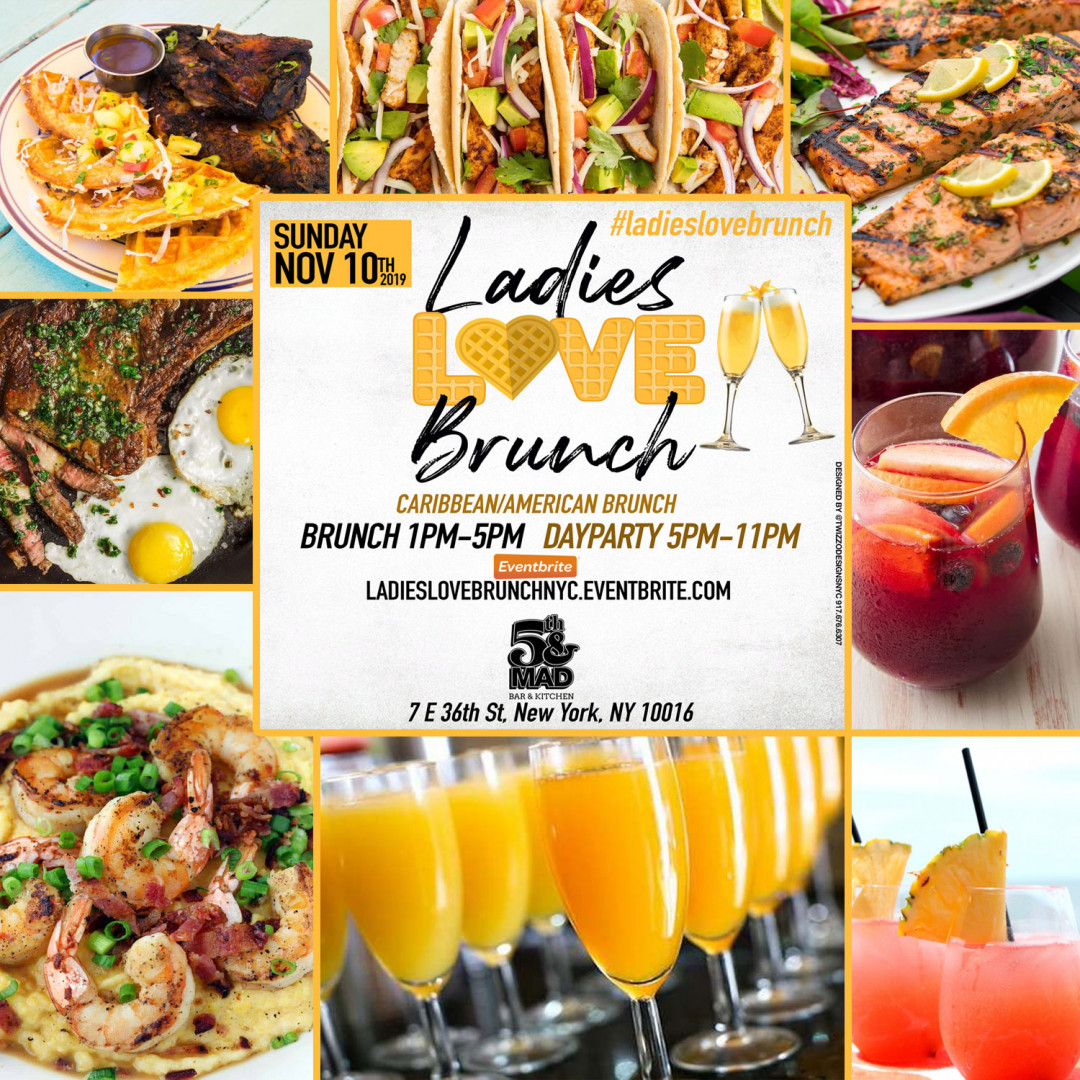 LADIES LOVE BRUNCH • BOTTOMLESS BRUNCH + DAYPARTY
