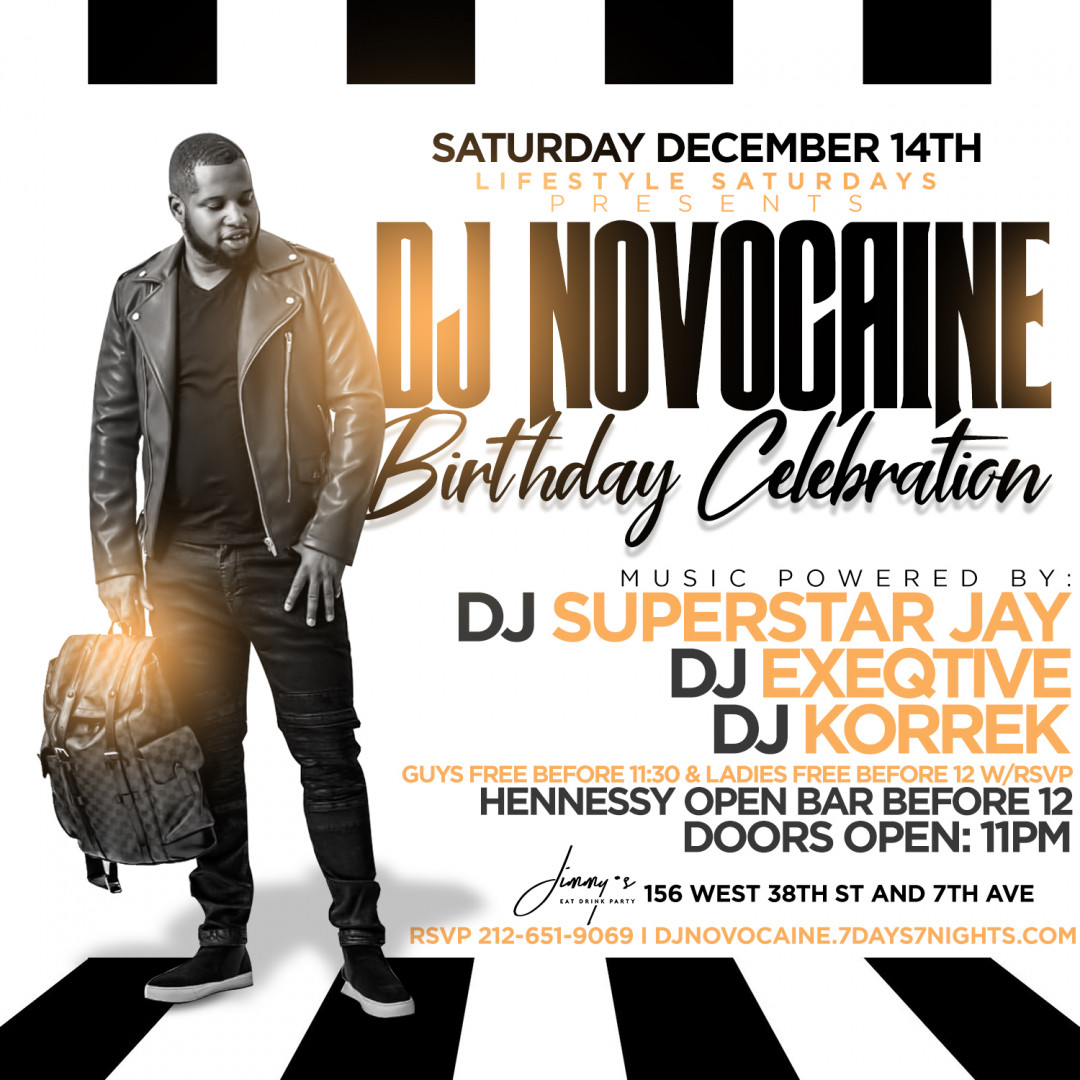 Lifestyle Saturdays Presents: DJ NOVOCAINE'S BIRTHDAY CELEBRATION