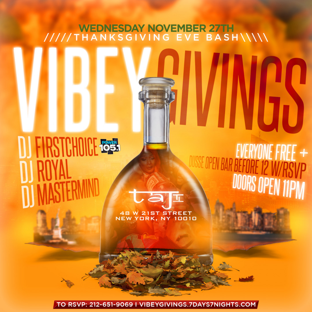 VIBEYGIVINGS: thanksgiving Eve Bash