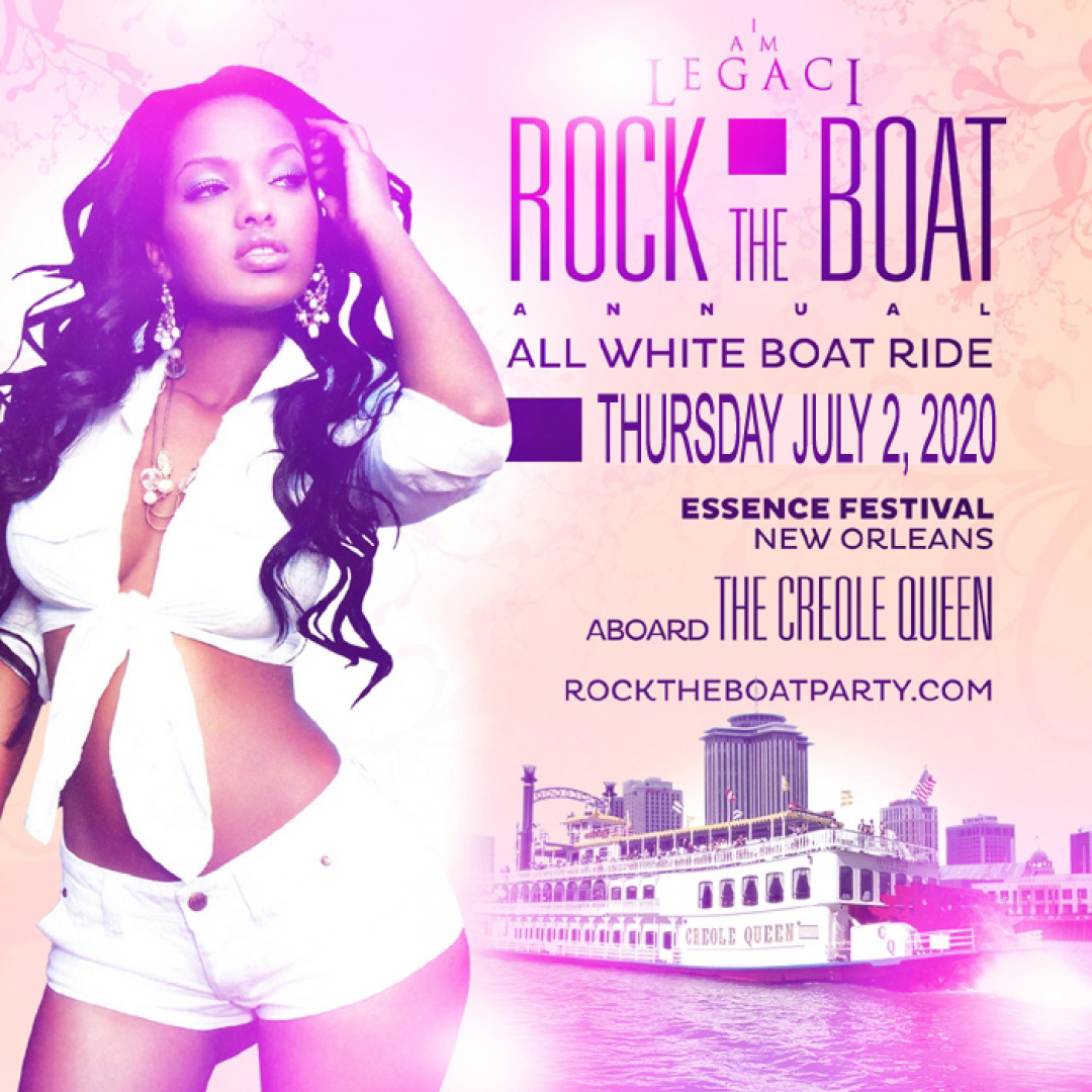 ROCK THE BOAT 2020 THE 8th ANNUAL ALL WHITE BOAT RIDE PARTY DURING NEW ORLEANS ESSENCE MUSIC FESTIVAL