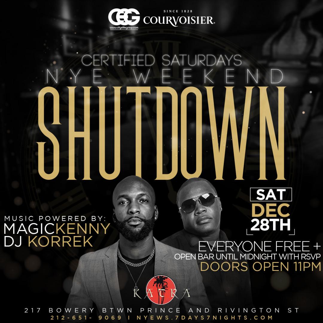 Certified Saturdays Presents: NYE Weekend Shutdown