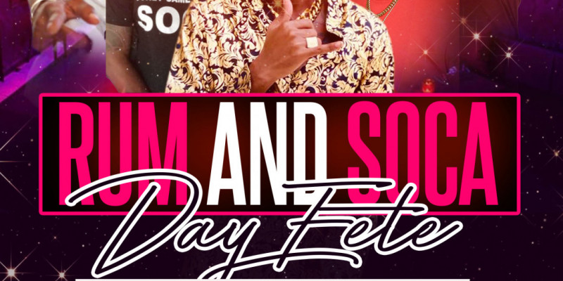 Rum And Soca Day Fete w | Soca Superstar Motto