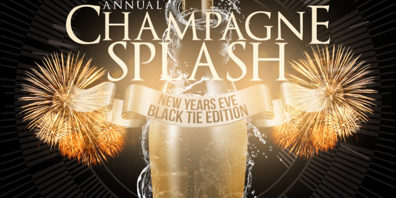 New Years Eve Champagne Splash Black Tie Edition w/ 3 Hour Open Bar