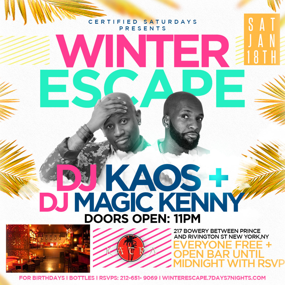 Certified Saturdays Presents: WINTER ESCAPE | EVERYONE FREE w| OPEN BAR