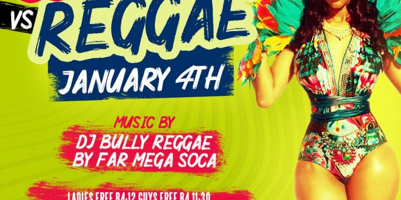 Carib Saturdays Presents: SOCAFEST vs REGGAE