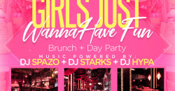 Girls Just wanna Have Fun brunch