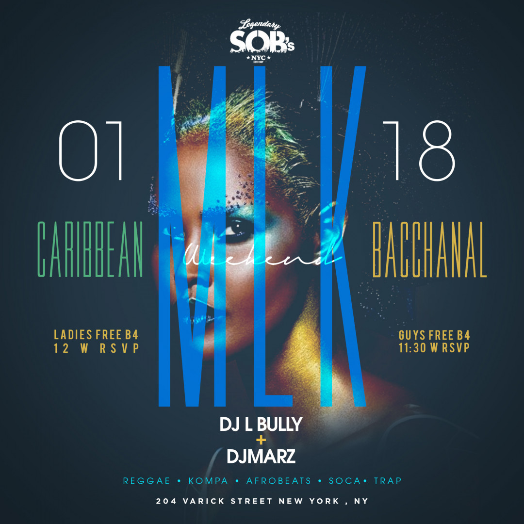 Carib Saturdays Presents: CARIBBEAN BACCHANAL - MLK WEEKEND EDITION w| OPEN BAR!