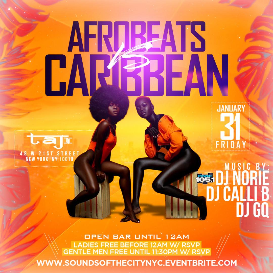 AfroBeats VS Caribbean | Open Bar + Free Entry