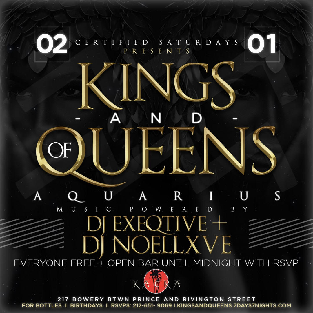 Certified Saturdays Presents: KINGS & QUEENS OF AQUARIUS