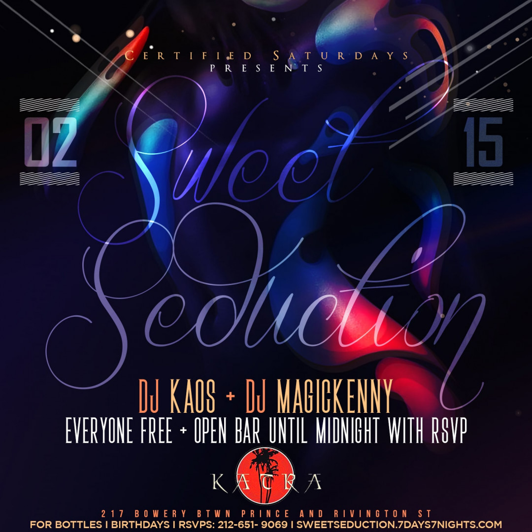 Certified Saturdays Presents: SWEET SEDUCTION