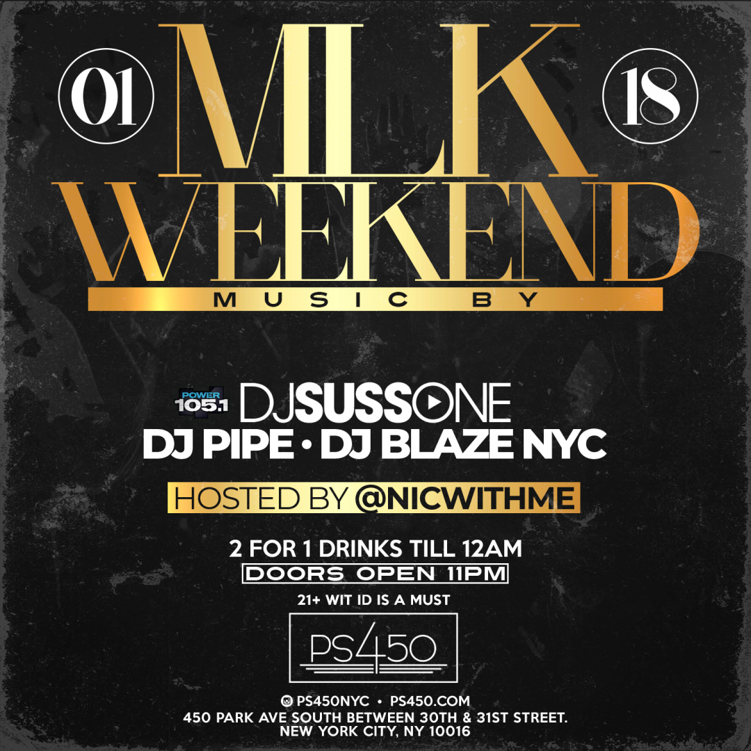 MLK WEEKEND Saturdays wit DJ Suss One