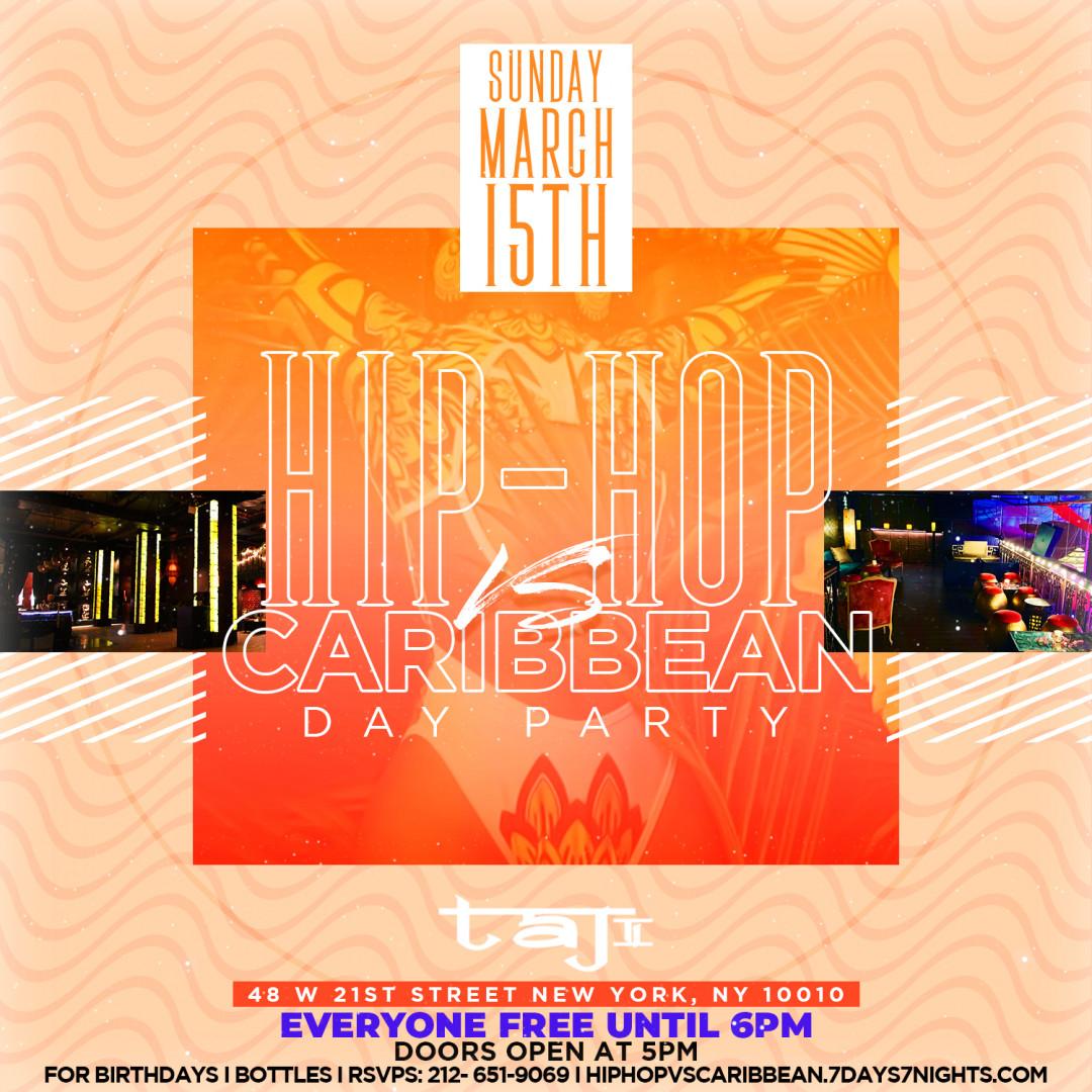 Hip Hop Vs Caribbean Day Party At Taj II Everyone Free w/RSVP