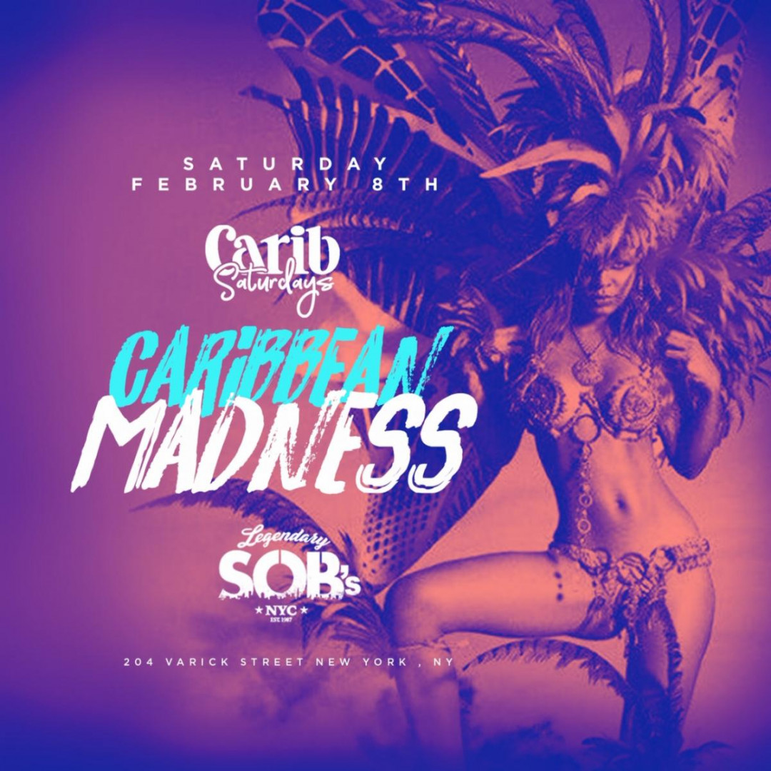 Carib Saturdays Presents: CARIBBEAN MADNESS