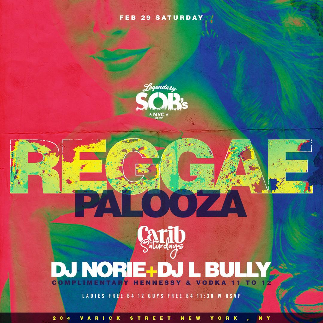 Carib Saturdays Presents: REGGAE PALOOZA @ SOBs w| FREE HENNY & VODKA