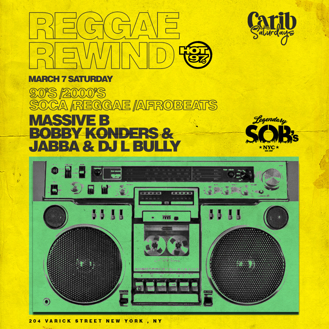Carib Saturdays Presents: REGGAE REWIND @ SOB's