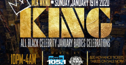 KING: MLK WEEKEND ALL BLACK CAPRICORN CELEBRATION - #YES