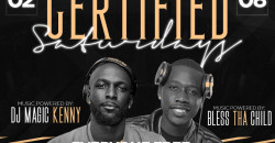 Certified Saturdays w/ Open Bar + Everyone Free