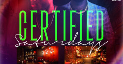 Certified Saturdays | EVERYONE FREE  + OPEN BAR B4 12AM w| RSVP