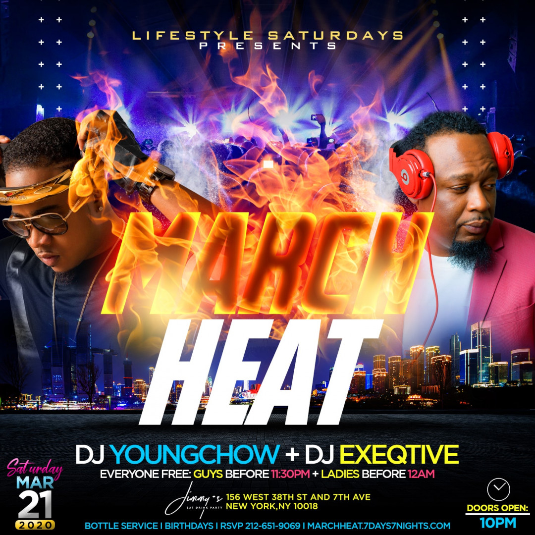 MARCH HEAT at Jimmy's w| DJ YOUNG CHOW & DJ EXEQTIVE