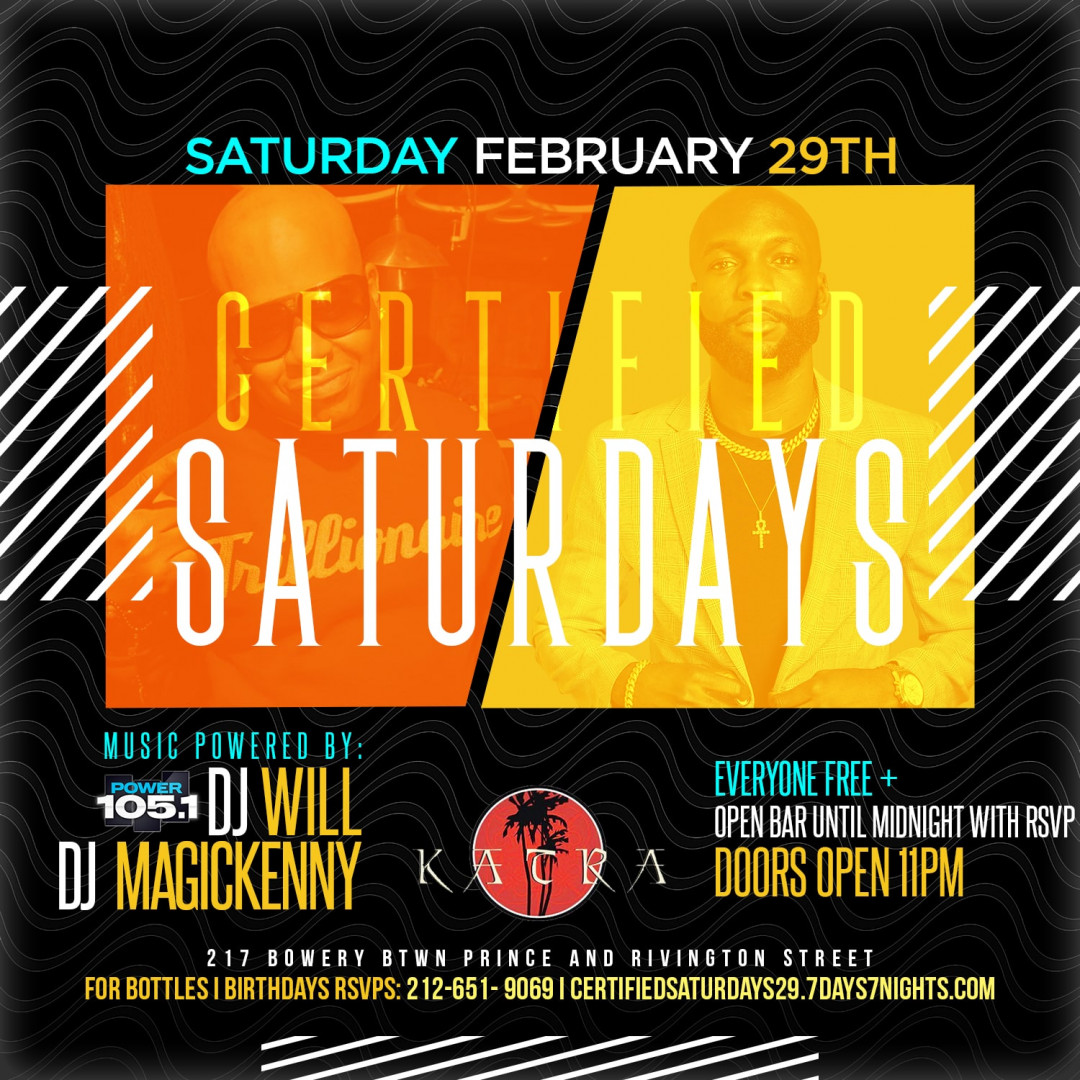 Certified Saturdays @ Katra w| POWER 105'S DJ WILL + OPEN BAR