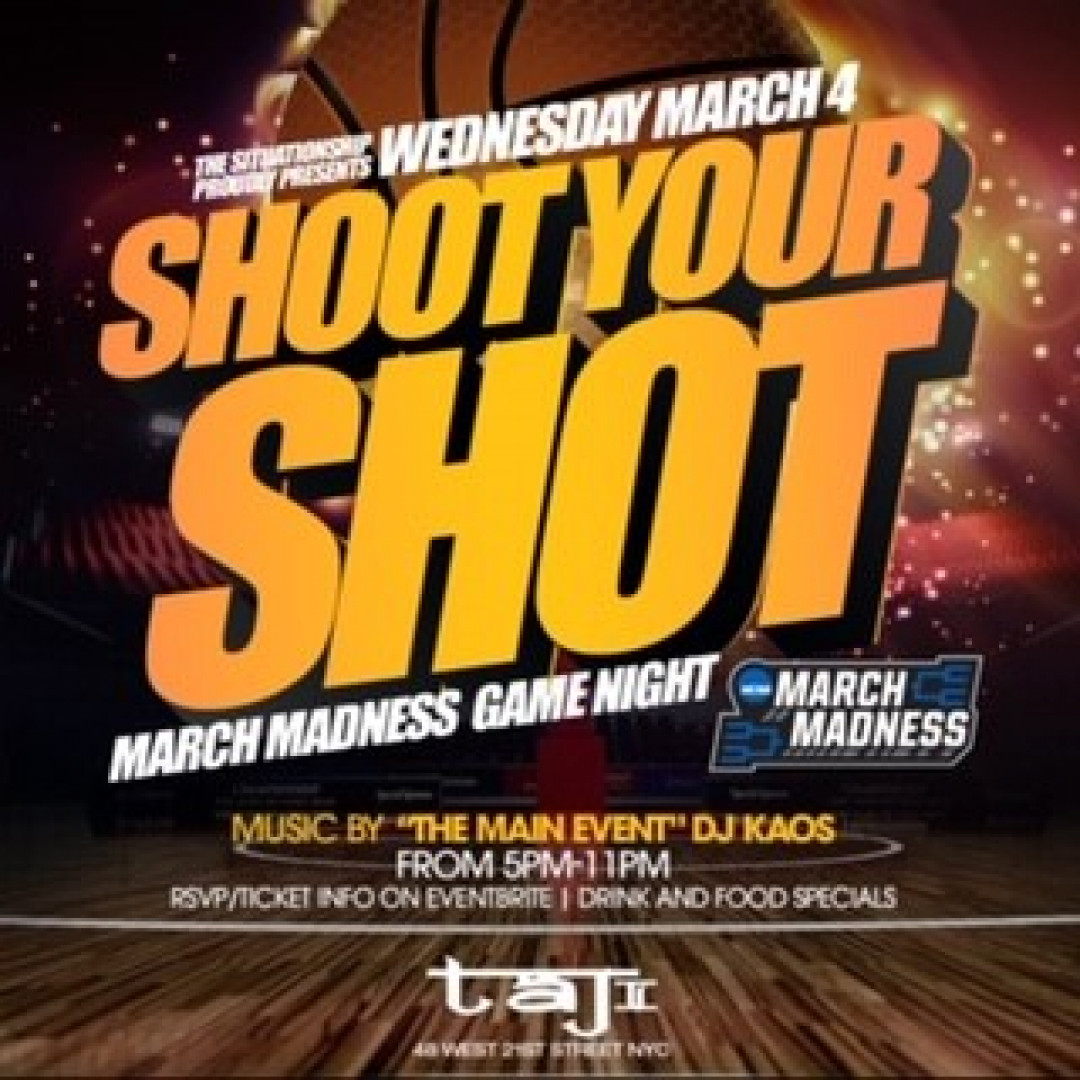 The Situationship presents shoot your shot - march madness game night