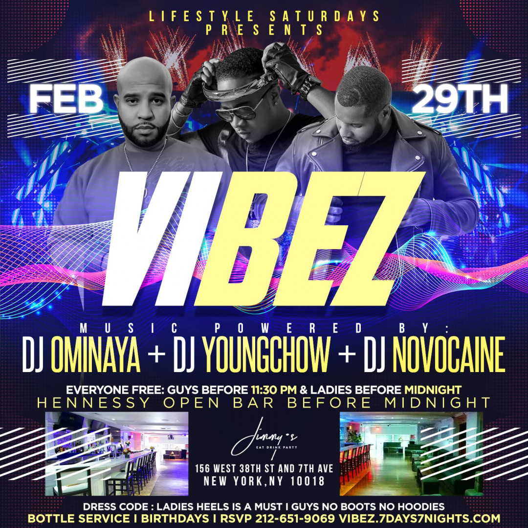 Lifestyle Saturdays Presents: VIBEZ   EVERYONE FREE + HENNY OPEN BAR