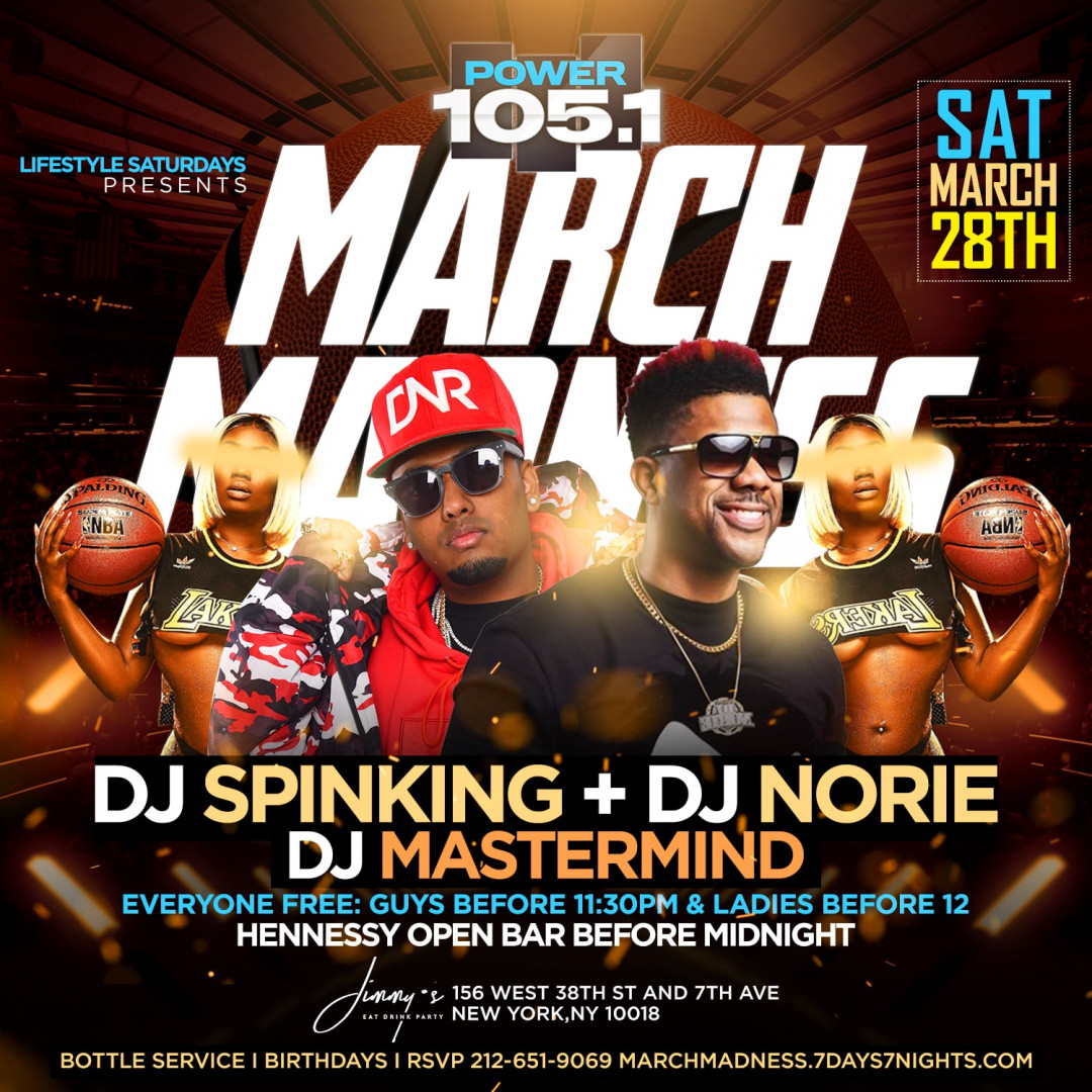 Lifestyle Saturdays Presents: POWER 105 MARCH MADNESS w| HENNY OPEN BAR