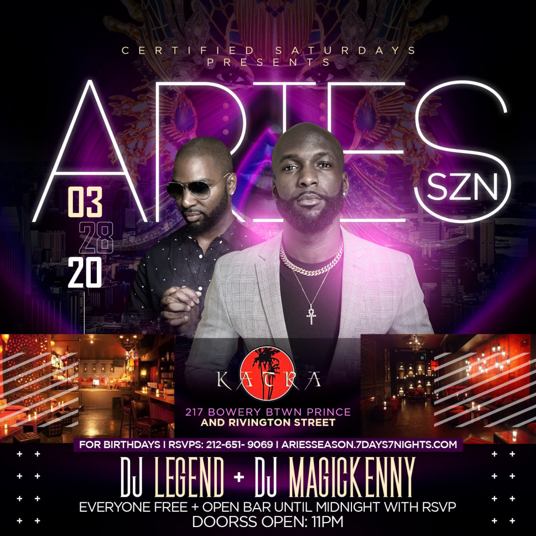 Certified Saturdays Presents: ARIES SZN | EVERYONE FREE + OPEN BAR