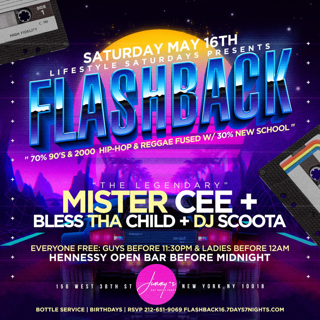 Lifestyle Saturdays Presents: FLASHBACK w| The Legendary Mister Cee