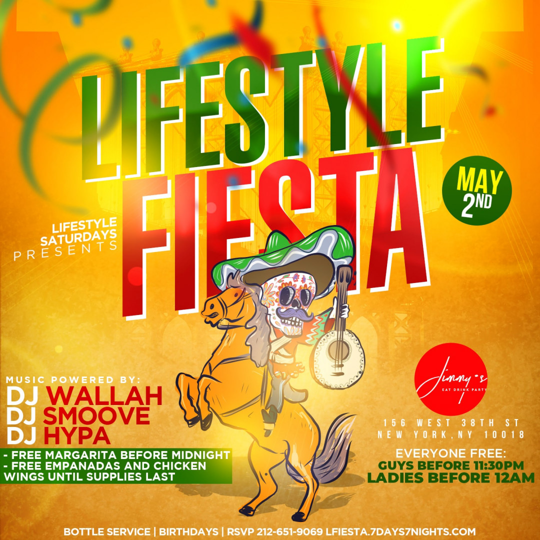 Lifestyle Saturdays Presents: Lifestyle Fiesta w| Free Margaritas, Free Empanadas & Free Chicken Wings