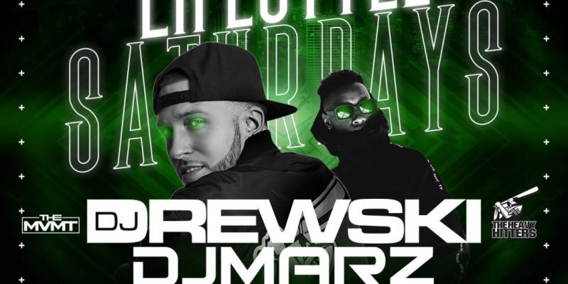 Lifestyle Saturdays w| DJ Drewski DJ Marz + Margarita Open Bar