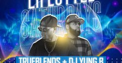 Lifestyle Saturdays w| TRUEBLENDS DJ YUNG B & HENNY OPEN BAR!