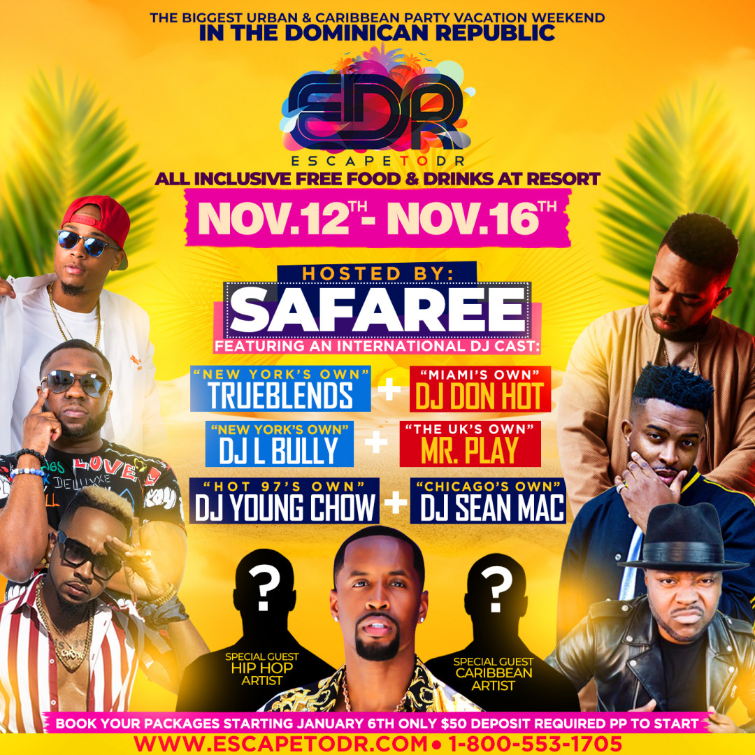 Escape To DR 2020 in punta cana Hosted By Safaree