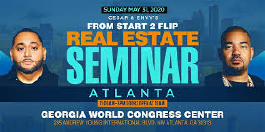 Cesar & DJ Envy's Million Dollar Real Estate Seminar ATLANTA