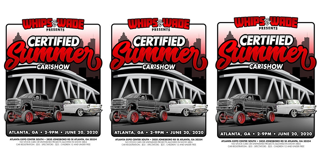 Certified Summer Car Show Presented by Whips By Wade Atlanta
