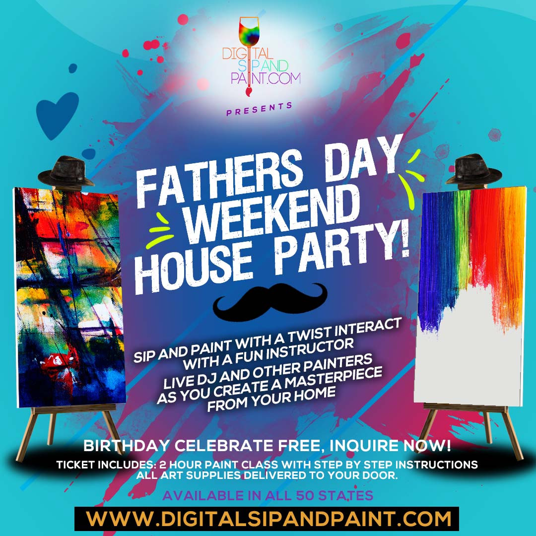 digital Sip and Paint Presents Fathers Day weekend online sip and paint