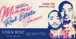 Cesar & DJ Envy's Real Estate Seminar MIAMI