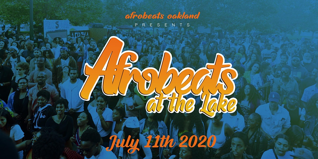 San fransisco Afro Beats At The Lake 2020