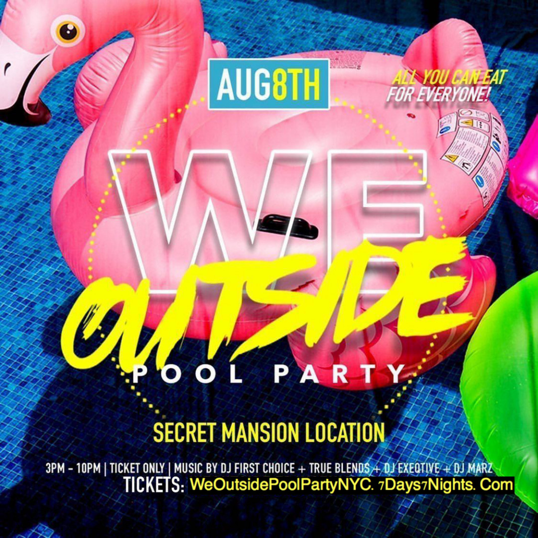"""""""We Outside"""" Mansion Pool Party NYC"""