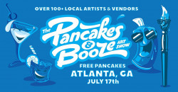 The FREE Pancakes & Booze Art Show Atlanta