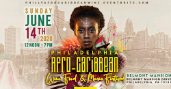 Philadelphia AFRO-Caribbean Wine Food & Music Festival