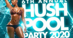 Hush Pool Party 2020 | Sunday Sept 6th | Labor Day Weekend Atlanta